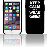 Keep calm and wear Mustache 5 5s 6 6plus phone cases