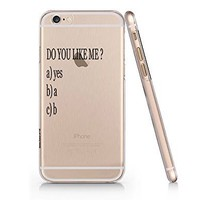 Amazon.com: Do You Like Me Question Slim Iphone 6 Case, Clear Iphone Hard Cover Case For Apple Iphone 6 Emerishop (AH1082): Cell Phones & Accessories