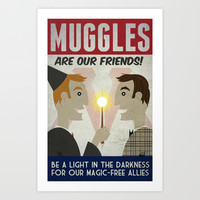 Muggles Are Our Friends (HP Propaganda Series) Art Print by Kate Moore