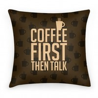 Coffee First Then Talk