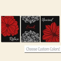 BATHROOM DECOR Wall Art Canvas or Print Flower Bathroom Pictures Black Red Relax Soak Unwind Quote Words Flower Artwork Set of 3 Home Decor
