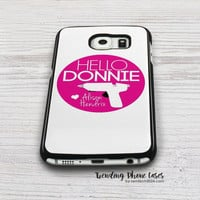 Hello Donnie Orphan Black  Samsung Galaxy S6 Case Cover for S6 Edge S5 S4 Case