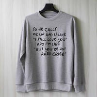 So He Calls Me Up - Nash Grier Sweatshirt Sweater Shirt – Size XS S M L XL
