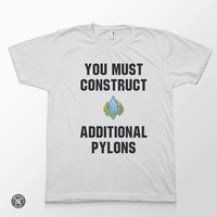You Must Construct Additional Pylons - Starcraft Protoss White Unisex T-Shirt - Sizes - Extra Small, Small, Medium, Large, Extra Large