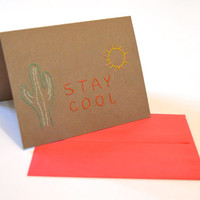 Stay Cool cactus desert hand stitched card, cactus card