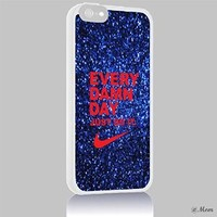 Nike Every Damn Day Glitter Iphone 4 4s 5 5c 6 6plus Case (iphone 6 white)