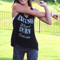 Excuses Don't Burn Calories Tank {Black}