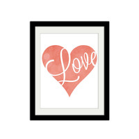 """Love Poster. Heart Poster. Typographic Poster. Typography. Cursive. Pink and White. Texture. 8.5x11"""" Print"""