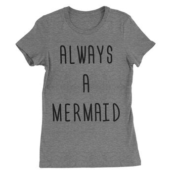 Always a Mermaid