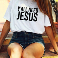 """Letters"""" Y'all Need Jesus""""Print T-Shirt"""