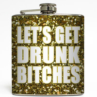 Let's Get Drunk - Faux Glitter Flask