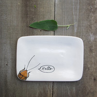 PRE - ORDER / HELLO cockroach tray, rustic spring home decor, brown and white insect dish, April fool's day gift
