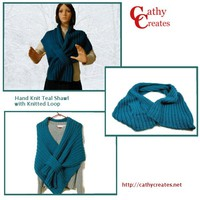 Hand Knit Teal Shawl with Knitted Loop   Cathy Creates - Handmade knit and crochet accessories and apparel