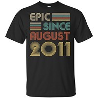 Epic Since August 2011 9th Birthday Gift 9 Yrs Old