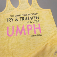 The Difference Between Try and Triumph Is A Litte Umph Tank Top. A Little Umph. Motivational Womens Workout Tank Top. Umph Tank.