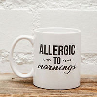 Tickled Teal Allergic To Mornings Mug