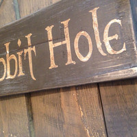 hobbit hole. lord of the rings inspired, funny gift, rustic wooden sign.