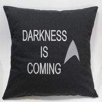 Darkness is Coming - Star Trek inspired Embroidered Pillow Case Cover