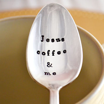"""stamped coffee spoon """" Jesus, coffee and me-Silver plated- hand stamped spoon-coffee lover gift"""