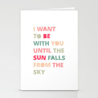 Until the Sun Falls from the Sky Stationery Cards by Good Sense