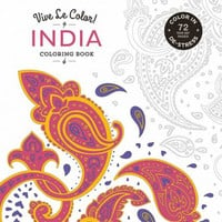 Viva Le Color India Adult Coloring Book 72 Designs