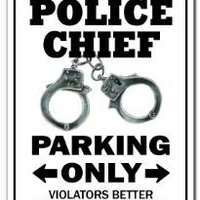 POLICE CHIEF Parking Sign gag novelty gift funny law enforcment cop policeman