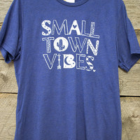 Small Town Vibes Tee