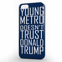 Young Metro Doesn't Trust Donald Trump Funny Hiphop Song iPhone 5 | 5s Case, 3d printed IPhone case