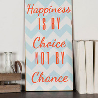 Happiness Is By Choice Wall Art