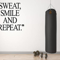 Gym Quote Wall Decal, Inspirational Quote, Workout Wall Decal , Yoga Studio Wall Sticker, Sweat Quote Decor, Fitness Motivation   nm030