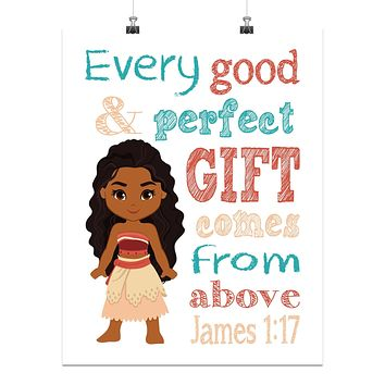 Moana Christian Nursery Decor Print - Every Good and Perfect Gift Comes From Above - James 1:17
