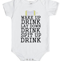 Wake Up Drink Lay Down Drink Spit Up Drink  Infant One Piece