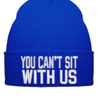 you cant sit with us Beanie - Beanie Cuffed Knit Cap