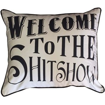 Welcome To The Shitshow Pillow