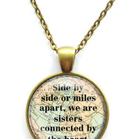Sister Necklace,Side By Side or Miles Apart We Are Sisters Connected By the Heart Quote Necklace, BFF Sisters Gift Jewelry Keychain Key Ring