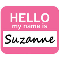 Suzanne Hello My Name Is Mouse Pad