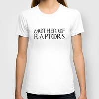 Mother Of Raptors - Game of Thrones - Jurassic World Funny Quote T-shirt by Kris James