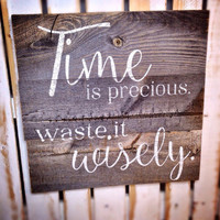 Rustic Barn Wood Sign, Quotes on Wood, CUSTOMIZE THIS SIGN