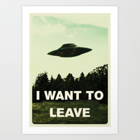 I want to leave Art Print by WoodenFoot