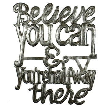 Believe You Can Metal Wall Art - Croix des Bouquets