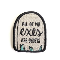 Exes are Ghosts Iron-On Patch