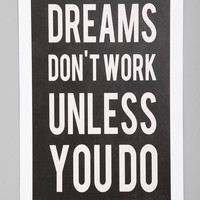 Urban Outfitters - Kimsey Price For Society6 Dreams Don't Work Unless Art Print