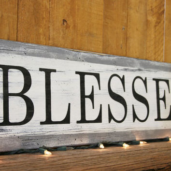 Blessed Wood Sign Vintage Wall Decor Primitive Wood Shabby Chic Joanna Gaines Fixer Upper Inspired Wall Decor Thanksgiving Decor Handmade