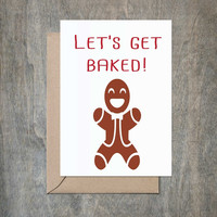 """""""Let's Get Baked"""" Holiday Card"""
