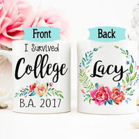 College Grad Mug, College Graduation gift for her, I survived College mug, Graduation Mug, College Grad gift, Graduation Gift, Coffee Mug
