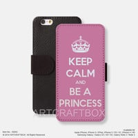 Keep Calm be a princess iPhone Samsung Galaxy leather wallet case cover 042