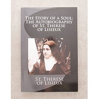 The Autobiography of Saint Therese of Lisieux