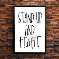 "PRINTABLE ART ""Stand up and fight"" motivational quote printable art work quote inspirational quote print office poster instant download"