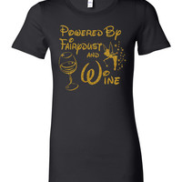 Powered By Fairydust and Wine - Women's T Shirt - Metallic Gold Print