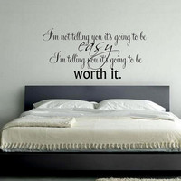 I'm not telling you it's going to be easy.. Notebook Quote Wall Decal Sticker Art